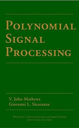 9780471034148: Polynomial Signal Processing