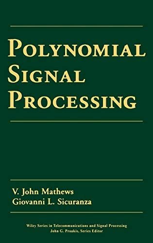 9780471034148: Polynomial Signal Processing