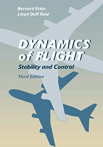 9780471034186: Dynamics of Flight: Stability and Control (Mechanical Engineering)