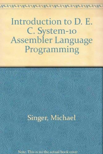 9780471034582: Introduction to DECsystem-10 Assembler Language Programming