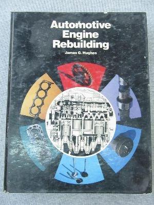 9780471034612: Hughes Automative Engine Rebuilding