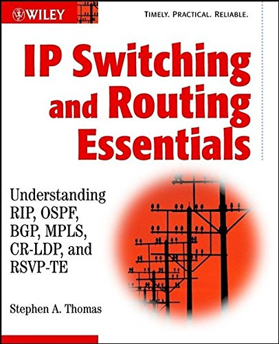 IP Switching and Routing Essentials : Understanding: Stephen A. Thomas