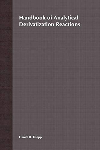 Handbook of Analytical Derivatization Reactions: Knapp, Daniel R.