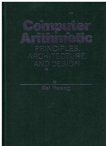 9780471034964: Computer Arithmetic: Principles, Architecture and Design