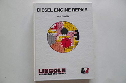 Diesel Engine Repair: Dagel, John F.