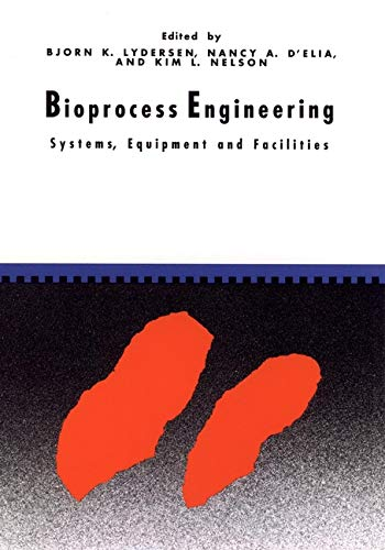 9780471035442: Bioprocess Engineering: Systems, Equipment and Facilities