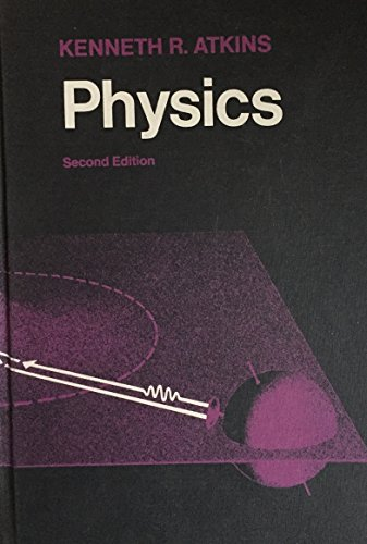 Physics: Atkins, Kenneth R.