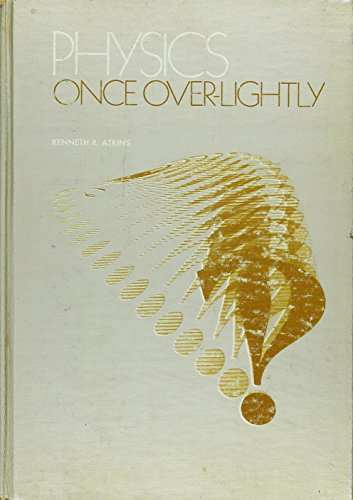 9780471036227: Physics: Once Over Lightly