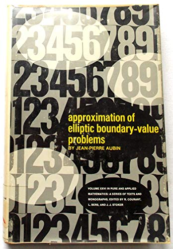 9780471036500: Approximation of Elliptic Boundary-value Problems (Pure and applied mathematics)