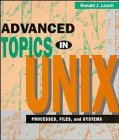 9780471036852: Advanced Topics in UNIX: Processes, Files, and Systems