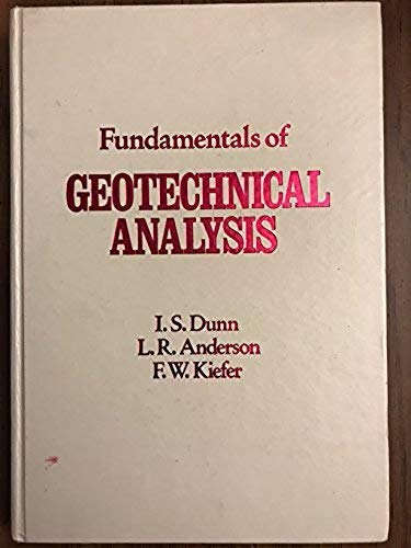9780471036982: Fundamentals of Geotechnical Analysis