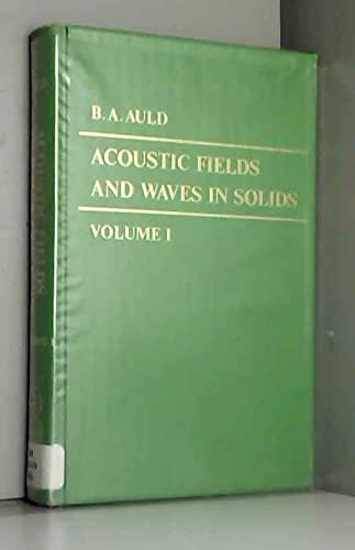 9780471037002: Acoustic Fields and Waves in Solids. Volume I