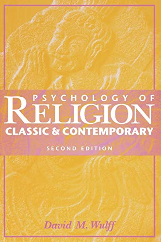 9780471037064: Psychology of Religion: Classic and Contemporary