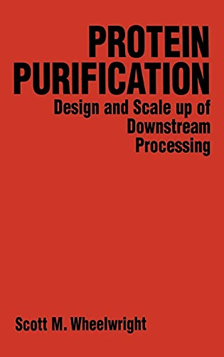 9780471037231: Protein Purification: Design and Scale up of Downstream Processing