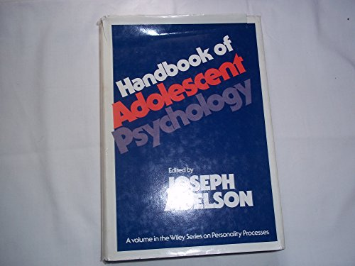 9780471037934: Handbook of Adolescent Psychology (Wiley series on personality processes)