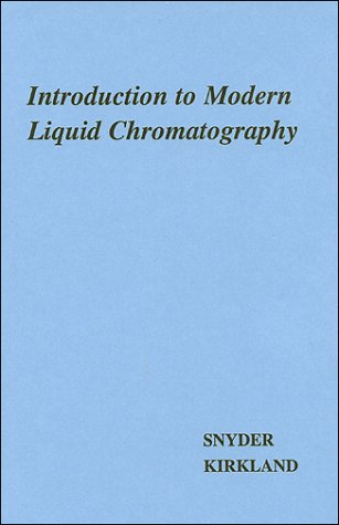 9780471038221: Introduction to Modern Liquid Chromatography