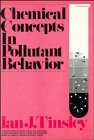 9780471038252: Chemical Concepts in Pollutant Behavior (Environmental Science and Technology: A Wiley-Interscience Series of Texts and Monographs)