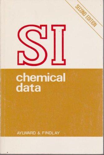 SI Chemical Data: Second Edition: Aylward, G.H.; Findlay, T.J.V.