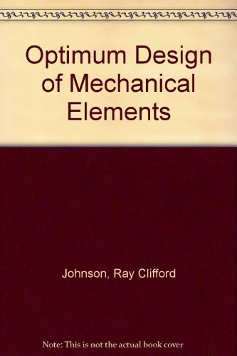 9780471038948: Optimum Design of Mechanical Elements
