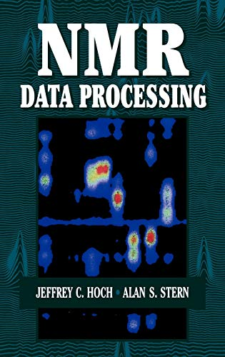 NMR Data Processing: Jeffrey C. Hoch