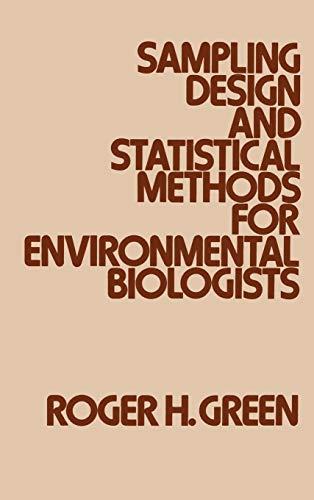 9780471039013: Sampling Design and Statistical Methods for Environmental Biologists