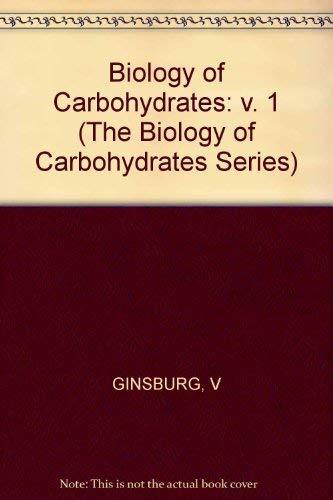 9780471039051: Biology of Carbohydrates: v. 1