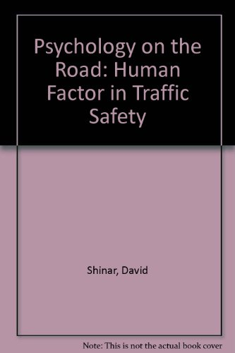 9780471039976: Psychology on the Road: The Human Factor in Traffic Safety