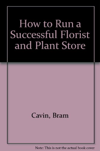 9780471040231: How to Run a Successful Florist and Plant Store