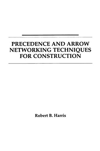 9780471041238: Precedence and Arrow Networking Techniques for Construction
