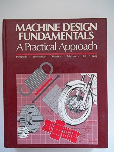 9780471041368: Machine Design Fundamentals: A Practical Approach