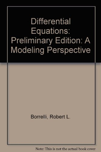 9780471041818: Differential Equations: A Modeling Perspective, Preliminary Edition