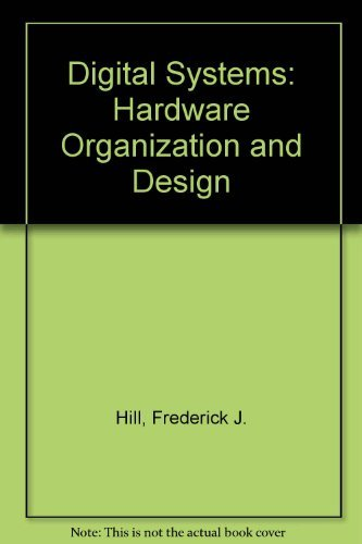 9780471041894: Digital Systems: Hardware Organization and Design