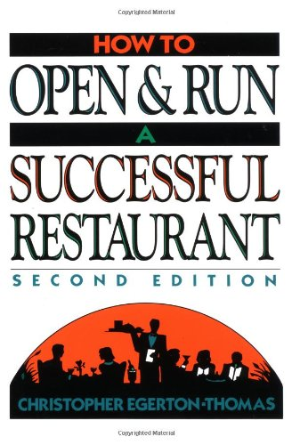 9780471042365: How to Open and Run a Successful Restaurant