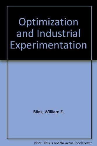 9780471042440: Optimization and Industrial Experimentation