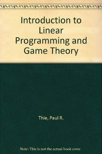 9780471042488: Introduction to Linear Programming and Game Theory