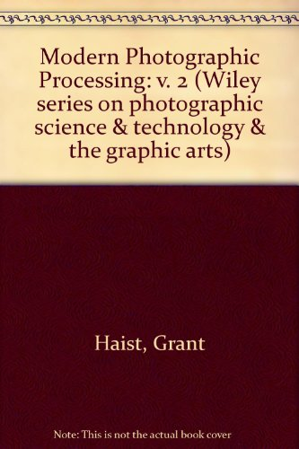 9780471042853: Modern Photographic Processing: v. 2 (Wiley series on photographic science & technology & the graphic arts)