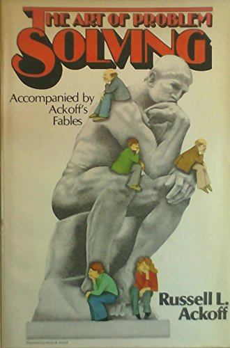 9780471042891: The Art of Problem Solving: Accompanied by Ackoff's Fables