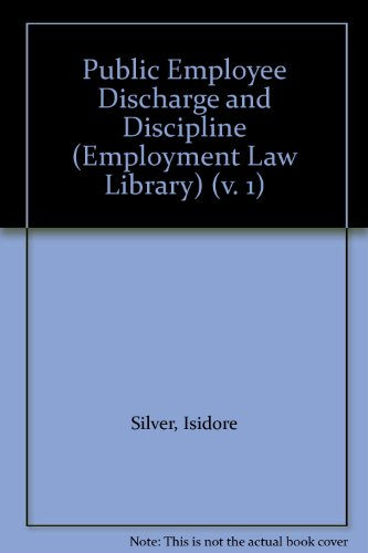 9780471043195: Public Employee Discharge and Discipline (Employment Law Library) (v. 1)