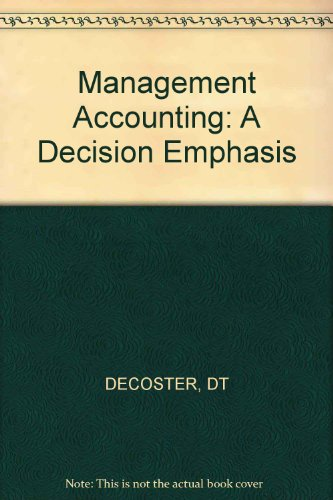 9780471043560: Management Accounting: A Decision Emphasis