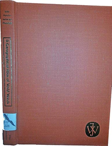 A Geographical Atlas of World Weeds: Holm, LeRoy, Pancho,