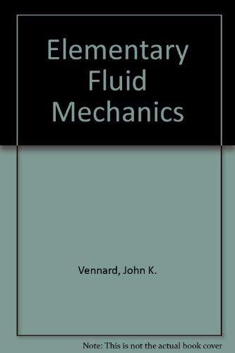 9780471044277: Elementary Fluid Mechanics
