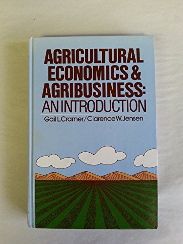 9780471044291: Agricultural Economics and Agribusiness: An Introduction