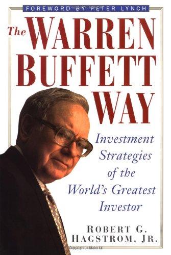 9780471044604: The Warren Buffett Way: Investment Strategies of the World's Greatest Investor