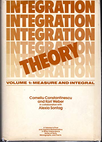 9780471044796: Integration Theory: Measurement and Integral v. 1 (Pure & Applied Mathematics Monograph)