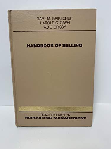 Handbook of Selling : Psychological, Managerial & Marketing Basis (Marketing Management Ser.): ...