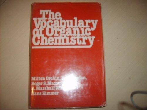 9780471044918: The Vocabulary of Organic Chemistry