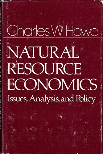 9780471045274: Natural Resource Economics Issues, Analysis, and Policy