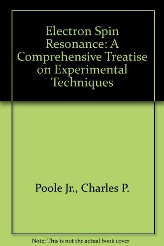 9780471046783: Electron Spin Resonance: A Comprehensive Treatise on Experimental Techniques
