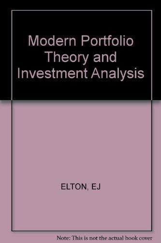 Modern portfolio theory and investment analysis: Edwin J Elton