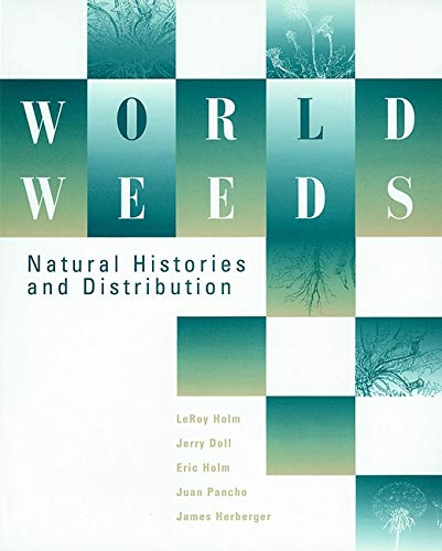 9780471047018: World Weeds: Natural Histories and Distribution